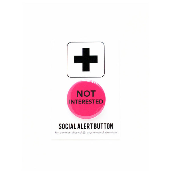 Not Interested Button