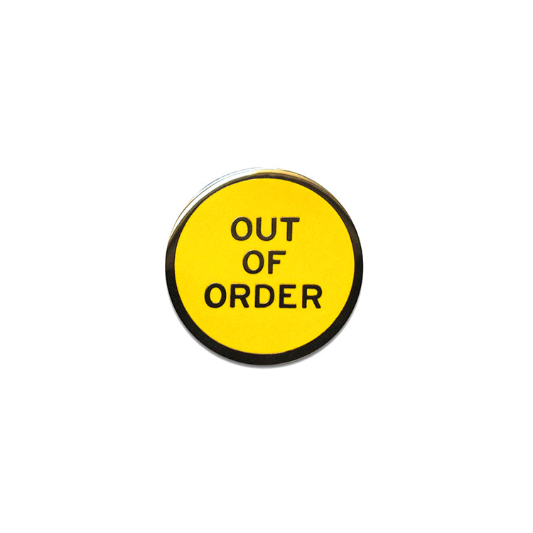 Out Of Order Pin