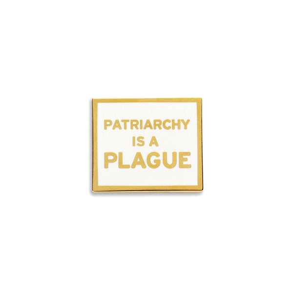Patriarchy is a Plague Pin
