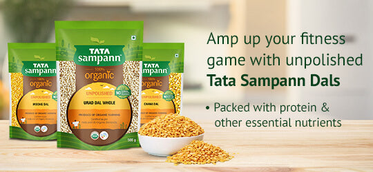Amp up your fitness game with unpolished Tata Sampann Dals