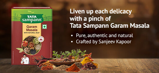 Liven up each delicacy with a pinch of Tata Sampann Garam Masala