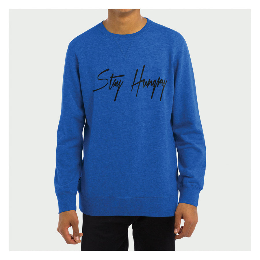 Stay Hungry Crewneck BL