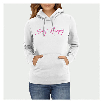 Stay Hungry Hoodie Pink