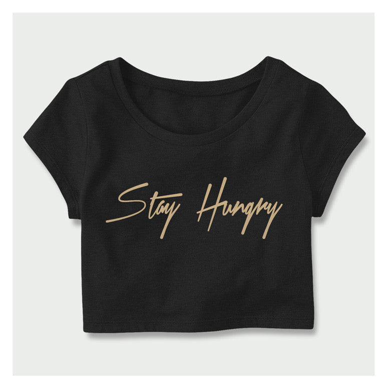 Stay Hungry Crop Top B/GL
