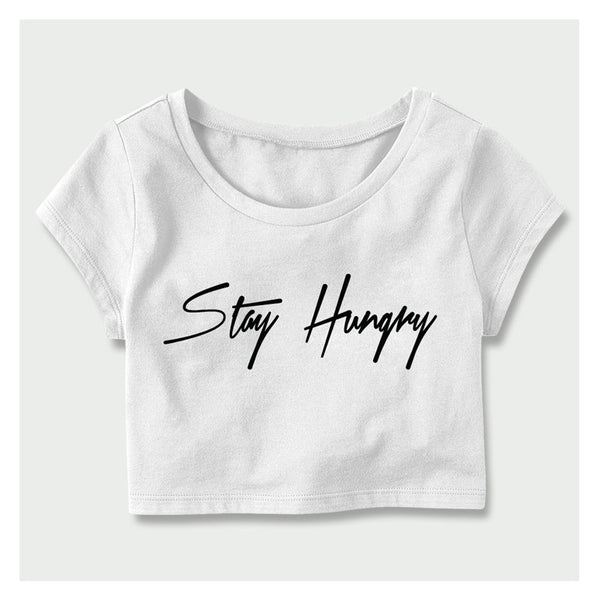 Stay Hungry Crop Top W/B