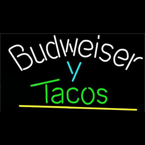 Budweiser Y Tacos Beer Sign Handmade Art Neon Sign