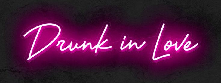 White Color Drunk In Love Led Neon Sign Neonsigns Usa Inc