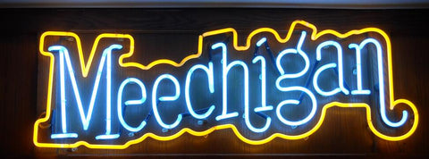 Meechigan Handmade Art Neon Signs