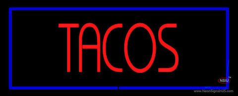 Red Tacos with Blue Border Neon Sign