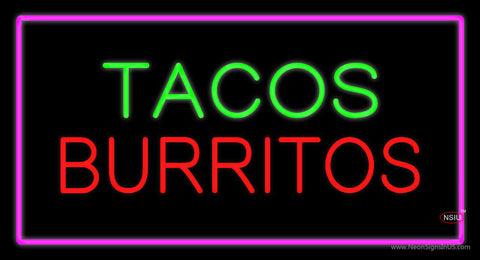 Tacos Burritos Pink Neon Sign