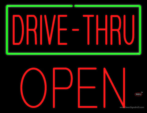 Drive-Thru with Green Border Block Open Neon Sign
