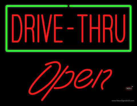 Drive-Thru with Green Border Open Neon Sign