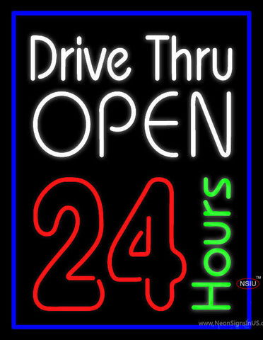 Drive Thru Open hr Neon Sign