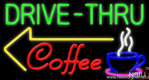 Drive Thru Coffee Neon Sign
