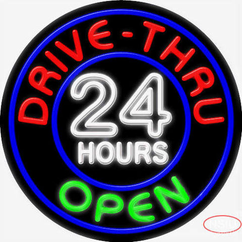 Drive Thru Open  Hours Neon Sign