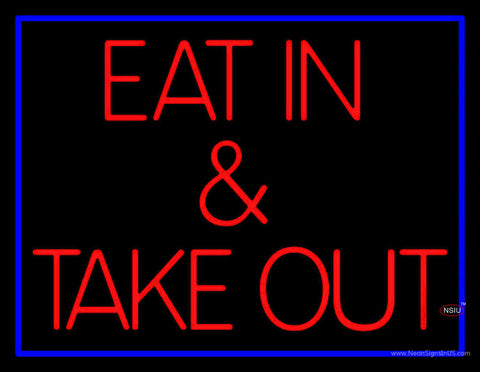 Eat And Take Out Neon Sign