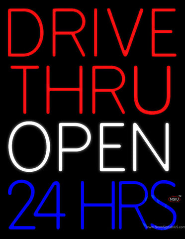 Red Drive Thru Open  Hrs Neon Sign
