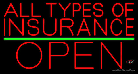All Types Of Insurance Open Green Line Neon Sign
