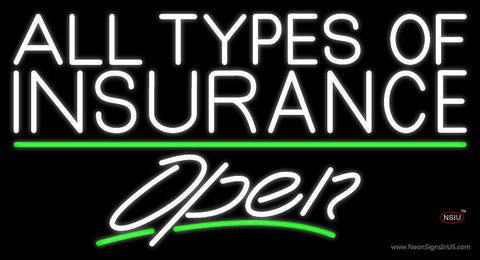All Types Of Insurance Open Neon Sign