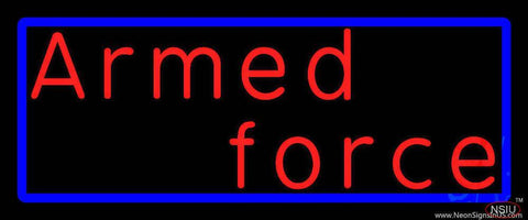 Armed Forces With Blue Border Handmade Art Neon Sign