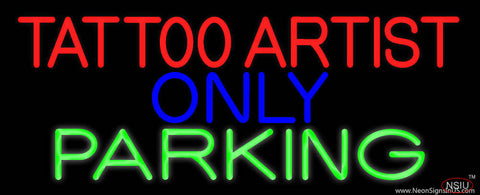 Tattoo Artist Parking Only Real Neon Glass Tube Neon Sign