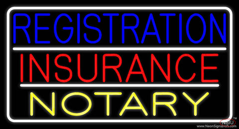 Registration Insurance Notary White Border And Lines Real Neon Glass Tube Neon Sign