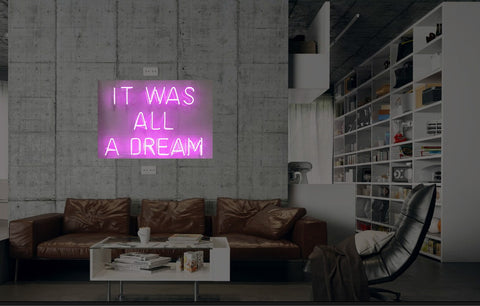 New It Was All A Dream Neon Art Sign Handmade Visual Artwork Wall Decor Light