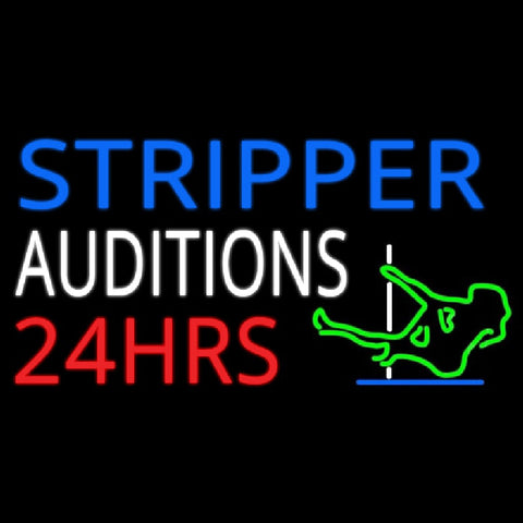 Stripper Auditions 24 Hrs Handmade Art Neon Sign