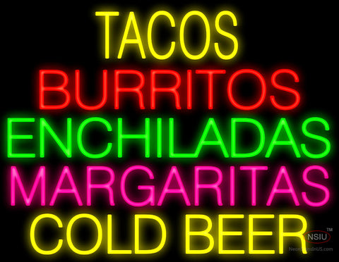 Tacos Margaritas Cold Beer Neon Sign