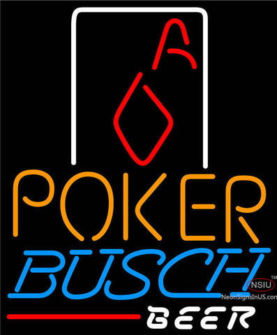 Busch Beer Poker Squver Ace Neon Sign