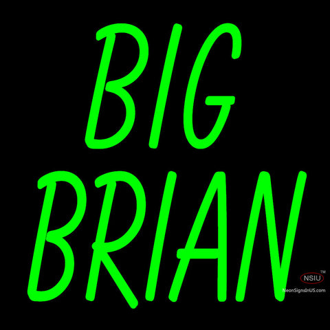 Custom Big Brian Neon Sign