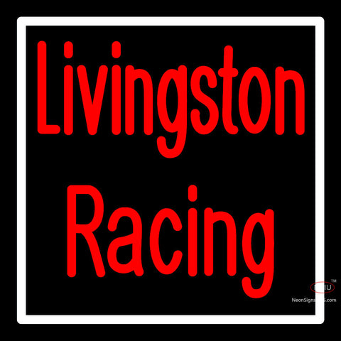 Custom Livingston Racing Neon Sign