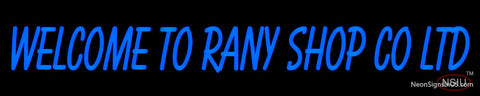 Custom Welcome To Rany Shop Co Ltd Neon Sign