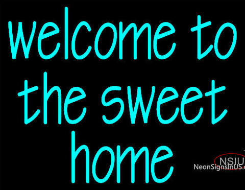 Custom Welcome To The Sweet Home Neon Sign