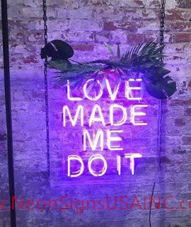 Love Made Me Do It Wedding Home Deco Neon Sign