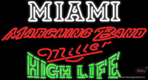 Miller High Life Green Miami UNIVERSITY Band Board Neon Sign