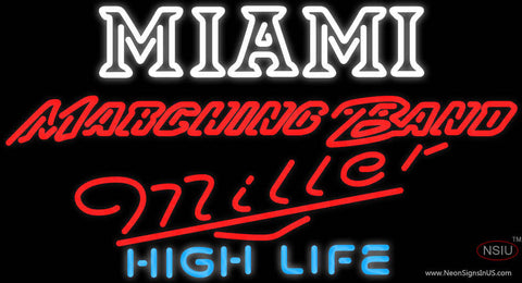 Miller High Life Miami UNIVERSITY Band Board Neon Sign