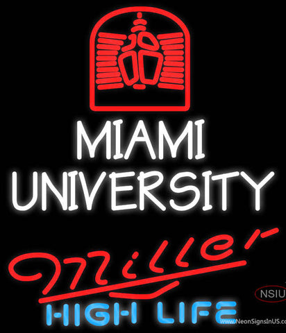 Miller High Life Miami UNIVERSITY Neon Sign