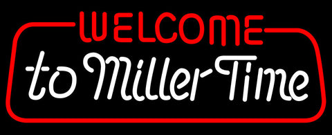 Miller Welcome To Time Neon Beer Sign