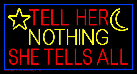 Psychic Tell Her Nothing She Tells All Handmade Art Neon Sign