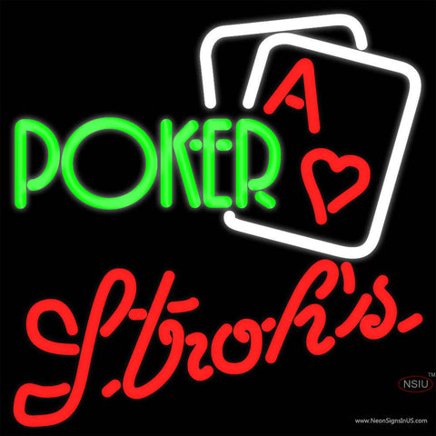 Strohs Green Poker Neon Sign x