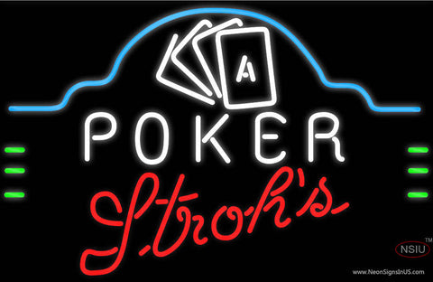 Strohs Poker Ace Cards Neon Sign