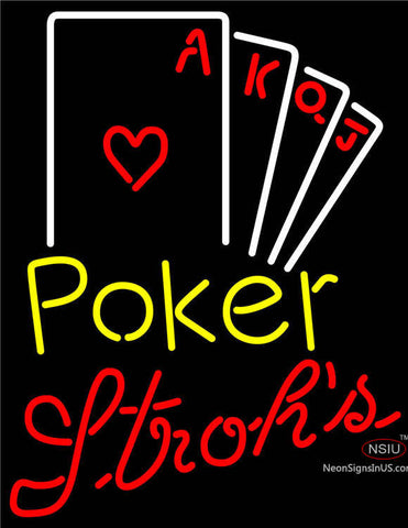 Strohs Poker Ace Series Neon Sign