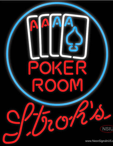 Strohs Poker Room Neon Sign