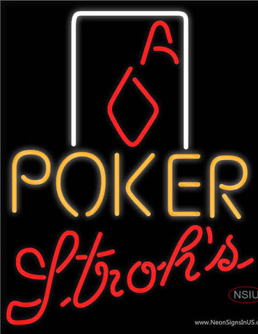 Strohs Poker Squver Ace Neon Sign