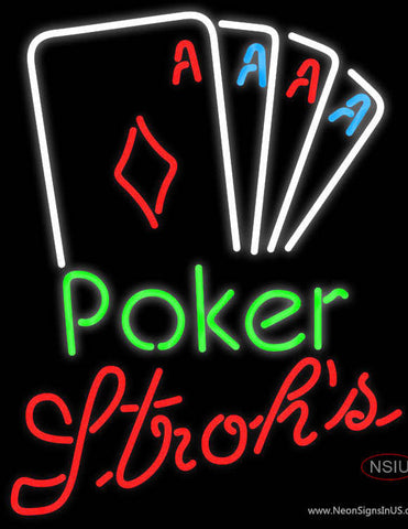 Strohs Poker Tournament Neon Sign