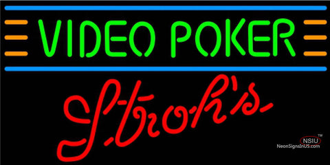 Strohs Video Poker Neon Sign 7 7