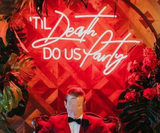 til death do us party Neon Signs