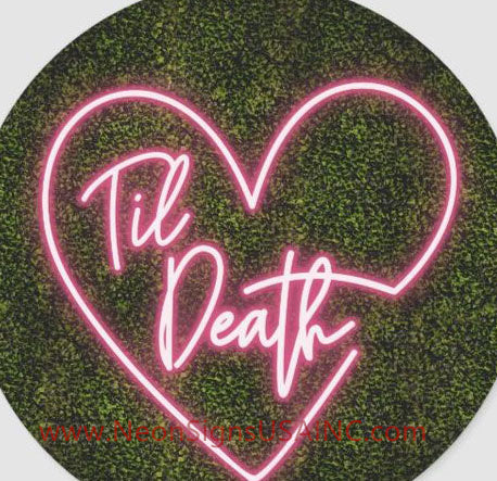 Till Death With Love Wedding Home Deco Neon Sign