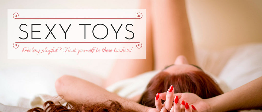 Take your pleasure in your own hands with our sexy toys
